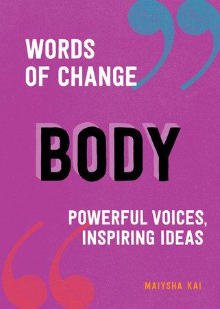 Body (Words of Change series) by Kai, Maiysha