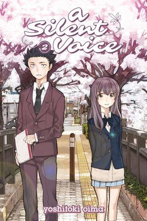 A Silent Voice 2 by Yoshitoki Oima