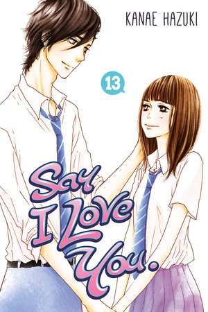 Say I Love You. 13 by Kanae Hazuki