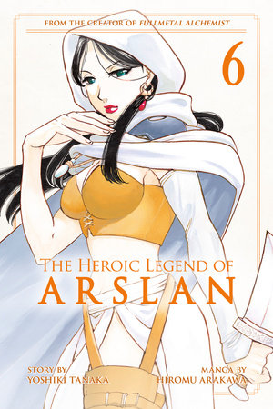 The Heroic Legend of Arslan 6 by Yoshiki Tanaka