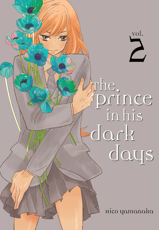 The Prince in His Dark Days 2 by Hico Yamanaka