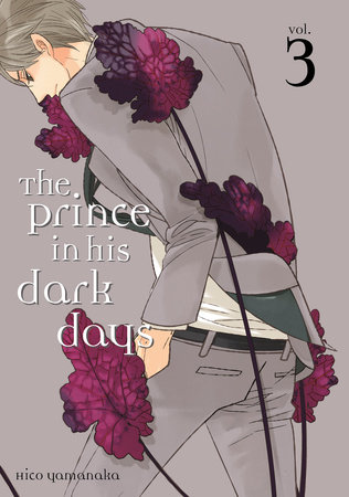 The Prince in His Dark Days 3 by Hico Yamanaka