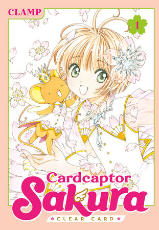 Cardcaptor Sakura: Clear Card 1 by CLAMP