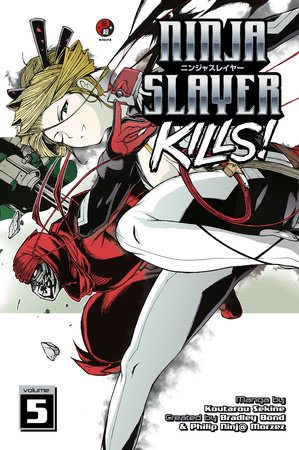 Ninja Slayer Kills 5 by Koutarou Sekine