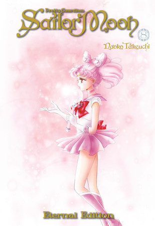 Sailor Moon Eternal Edition 8 by Naoko Takeuchi