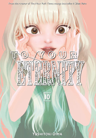 To Your Eternity 10 by Yoshitoki Oima