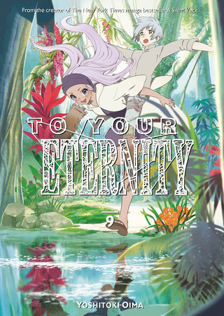 To Your Eternity 9 by Yoshitoki Oima