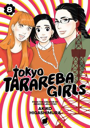 Tokyo Tarareba Girls 8 by Akiko Higashimura