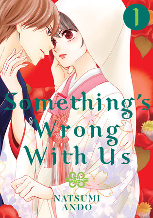 Something's Wrong With Us 1 by Natsumi Ando