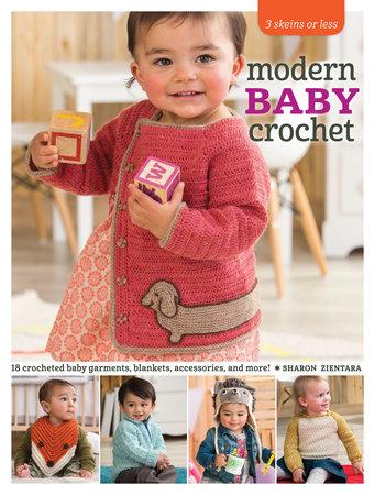 3 Skeins or Less - Modern Baby Crochet by Sharon Zientara
