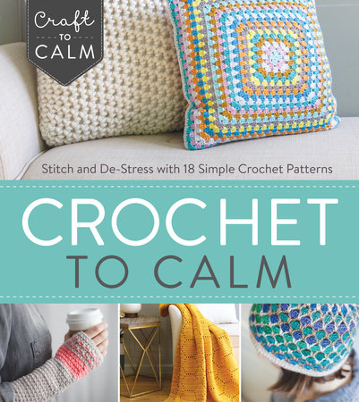 Crochet to Calm by