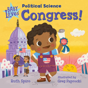 Baby Loves Political Science: Congress!