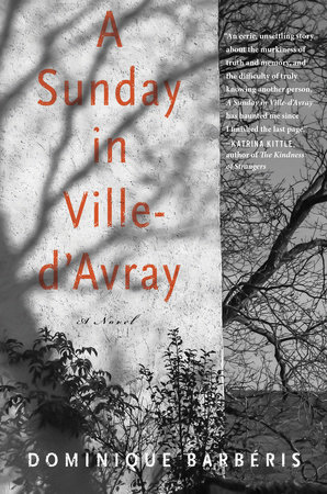 A Sunday in Ville-d'Avray by Dominique Barbéris