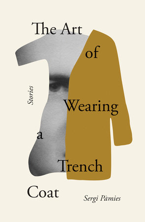 The Art of Wearing a Trench Coat by Sergi Pàmies