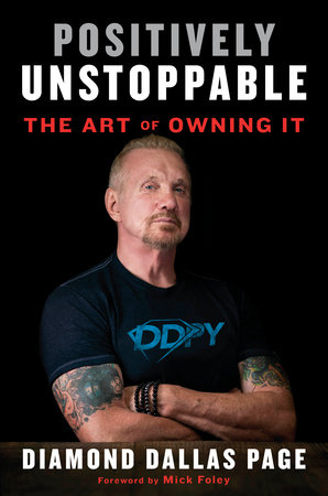 Positively Unstoppable by Diamond Dallas Page