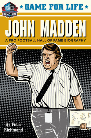 Game for Life: John Madden by Peter Richmond