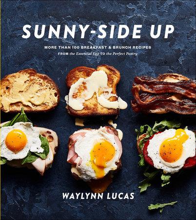 Sunny-Side Up by Waylynn Lucas