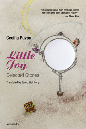 Little Joy by Cecilia Pavón; translated by Jacob Steinberg
