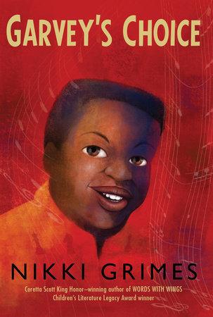Garvey's Choice by Nikki Grimes