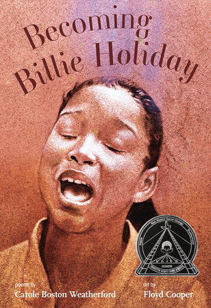 Becoming Billie Holiday by Carole Boston Weatherford