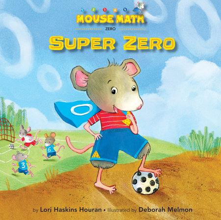 Super Zero by Lori Haskins Houran