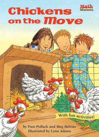 Chickens on the Move by Pam Pollack and Meg Belviso