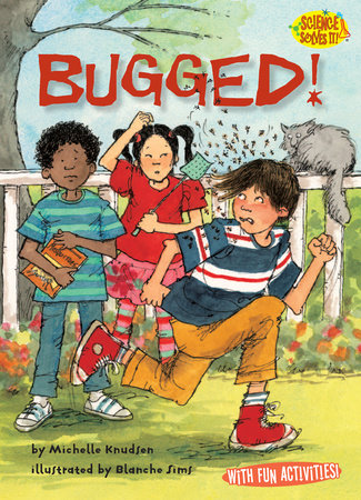 Bugged! by Michelle Knudsen
