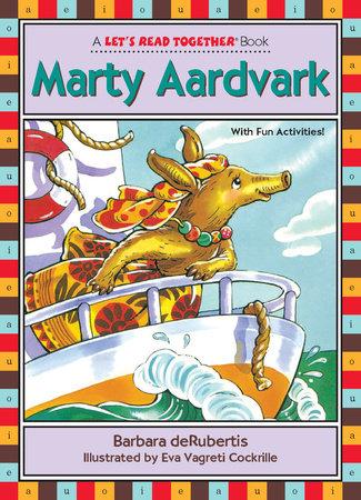 Marty Aardvark by Barbara deRubertis