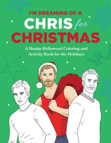 I'm Dreaming of a Chris for Christmas
