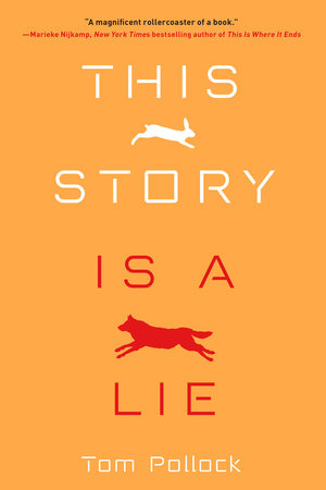 This Story Is a Lie by Tom Pollock | PenguinRandomHouse com