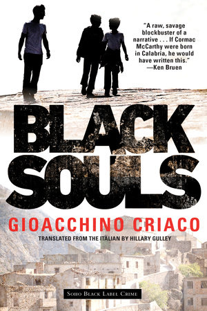 Black Souls by Gioacchino Criaco