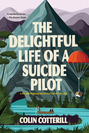 The Delightful Life of a Suicide Pilot by Colin Cotterill