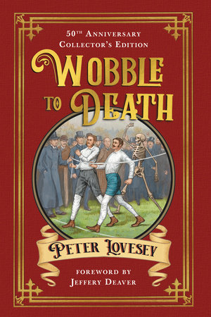 Wobble to Death (Deluxe Edition) by Peter Lovesey