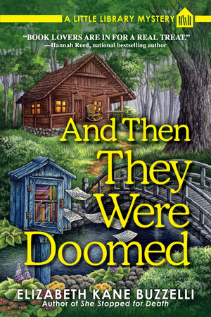 And Then They Were Doomed by Elizabeth Kane Buzzelli