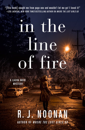 In the Line of Fire by R. J. Noonan