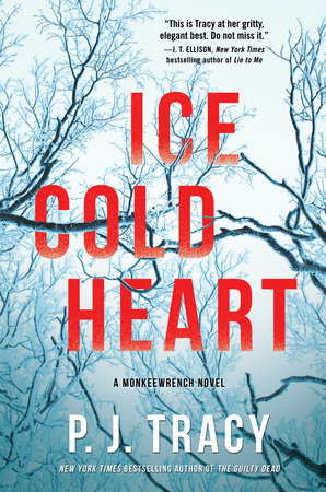 Ice Cold Heart by P  J  Tracy   PenguinRandomHouse com: Books