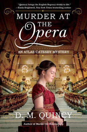 Murder at the Opera by D. M. Quincy