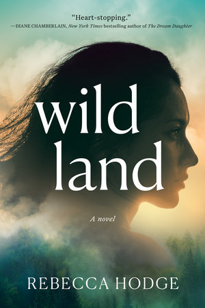 Wildland by Rebecca Hodge