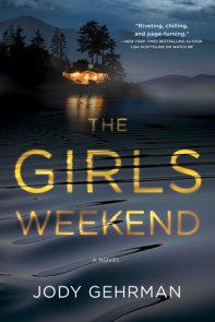 The Girls Weekend