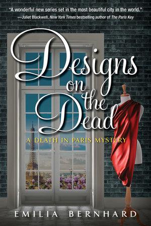 Designs on the Dead by Emilia Bernhard