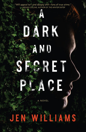 A Dark and Secret Place by Jen Williams