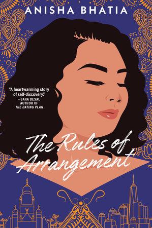 The Rules of Arrangement by Anisha Bhatia