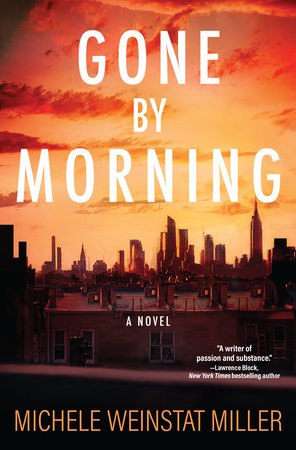 Gone By Morning by Michele Weinstat Miller