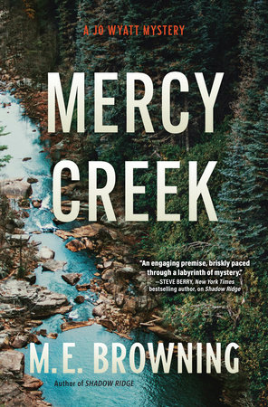 Mercy Creek by M. E. Browning