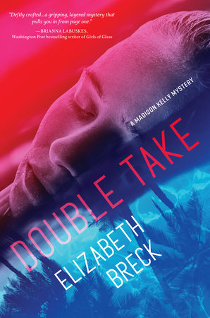 Double Take by Elizabeth Breck