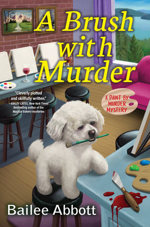 A Brush with Murder by Bailee Abbott