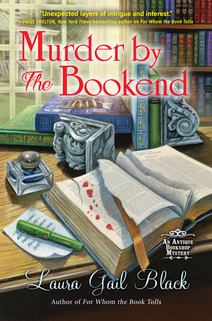 Murder by the Bookend by Laura Gail Black