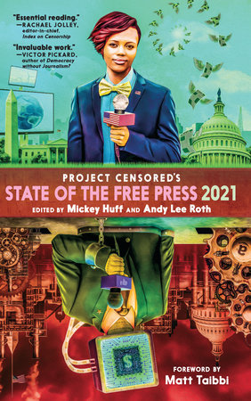 Project Censored's State of the Free Press 2021 by