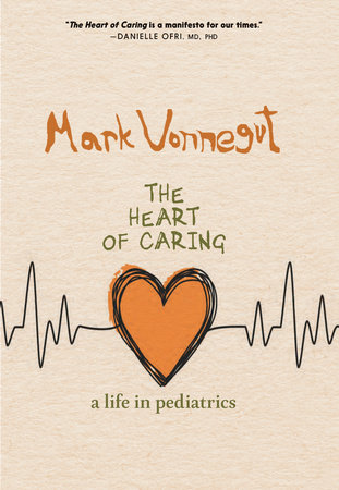 The Heart of Caring by Mark Vonnegut