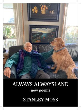 Always Alwaysland by Stanley Moss